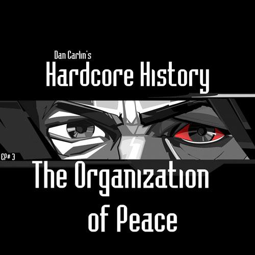 Hardcore History 56